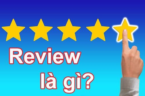 Review là gì?
